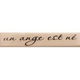 Tampon bois texte un ange est né