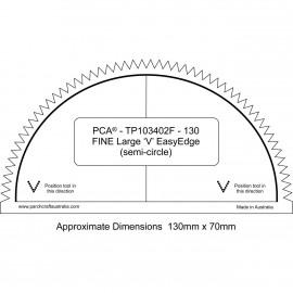 """PCA Template FINE 130mm demi cercle extérieur large """"V"""" EasyEdge"""