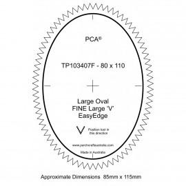 PCA Template FINE Ovale large milieu extérieur Grand EasyEdge 'V' large