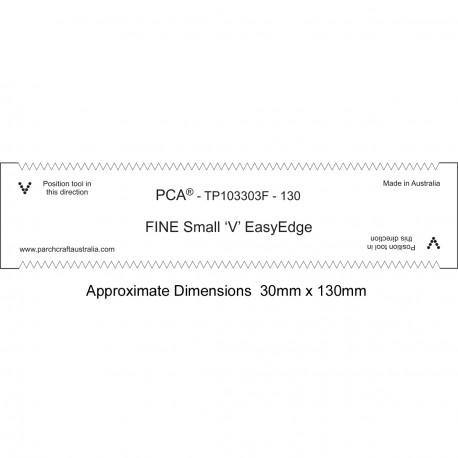 PCA Template FINE 130mm droites petites 'V' EasyEdge