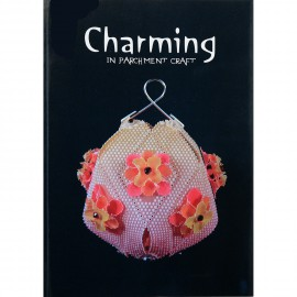 Livre Parchemin Craft Charming in Parchment Craft de Amanda Yeh