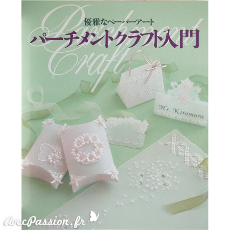 Livre Parchemin Craft Nyumon Parchment Craft