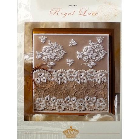 Livre Parchemin Craft Dentelle royale in Parchment Craft de Julie Roces