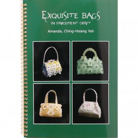 Livre Parchemin Craft Exquisite bags in Parchment Craft de Amanda Yeh