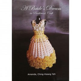 Livre Pergamano A Bride's Dream in Parchment Craft Amanda Yeh