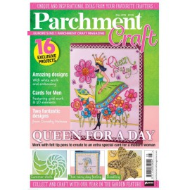 Parchment Craft magazine Pergamano mai 2016 Queen for a Day