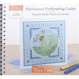 Livre Parchment Perforation Groovi règle bordures droit 1 Tina Cox