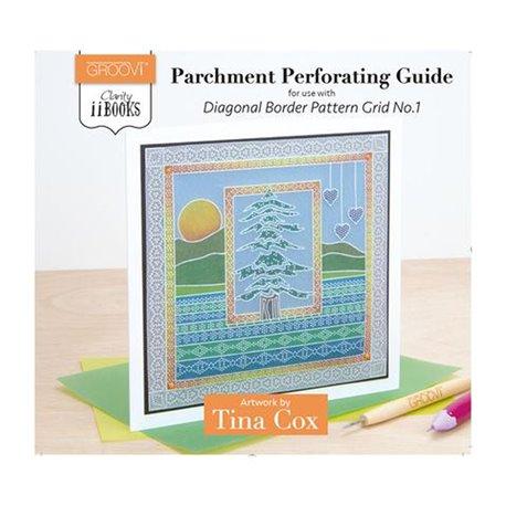 Livre Parchment Perforation Groovi règle bordures diagonales 1 Tina Cox