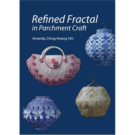 Livre Pergamano Refined Fractal in Parchment Craft Amanda Yeh