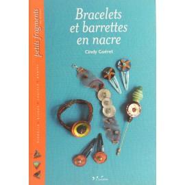 Livre bracelets et barrettes en nacre éditions Carpentier