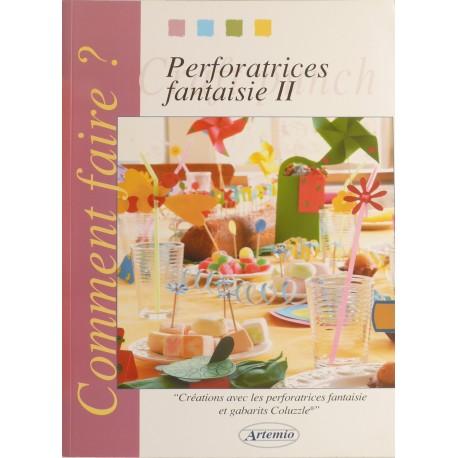 Livre loisirs créatifs perforatrices fantaisie 2