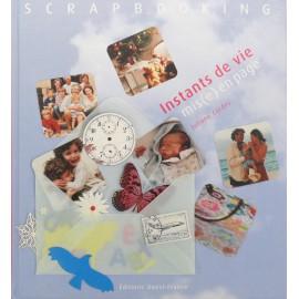 Livre scrapbooking instant de vie mise en page
